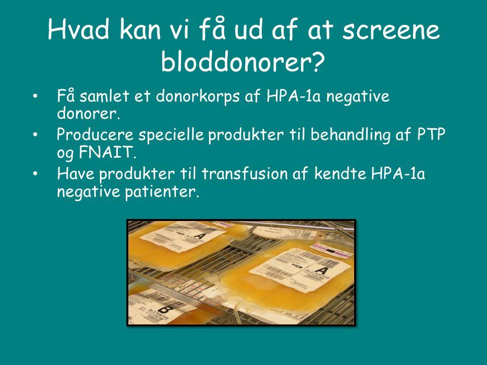 Hvad kan vi få ud af at screene bloddonorer