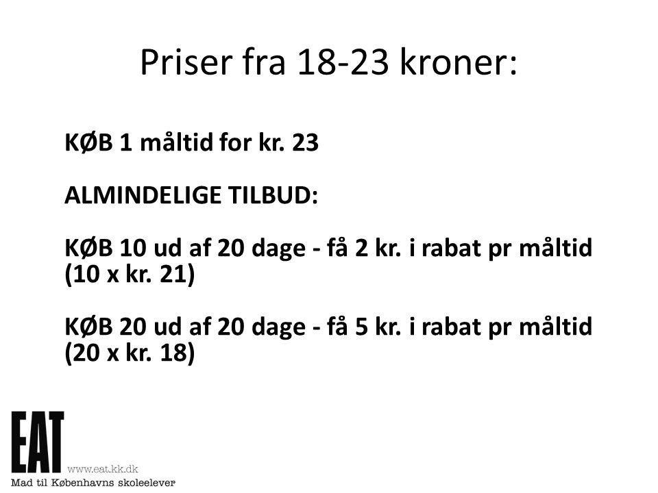Priser fra 18-23 kroner: