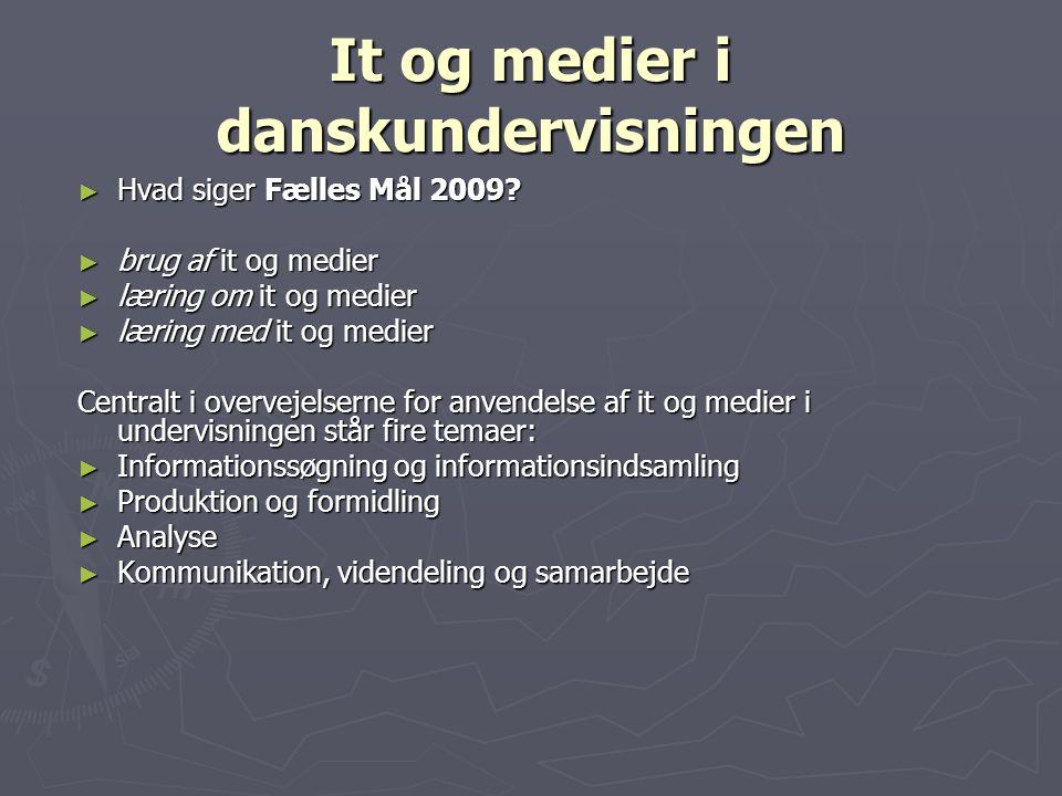 It og medier i danskundervisningen