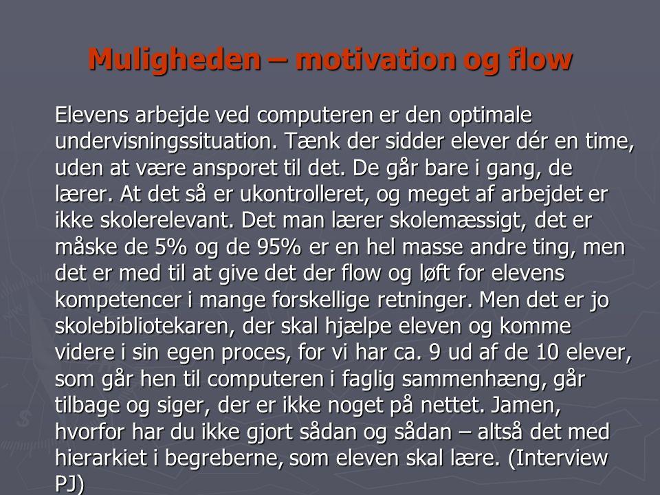 Muligheden – motivation og flow