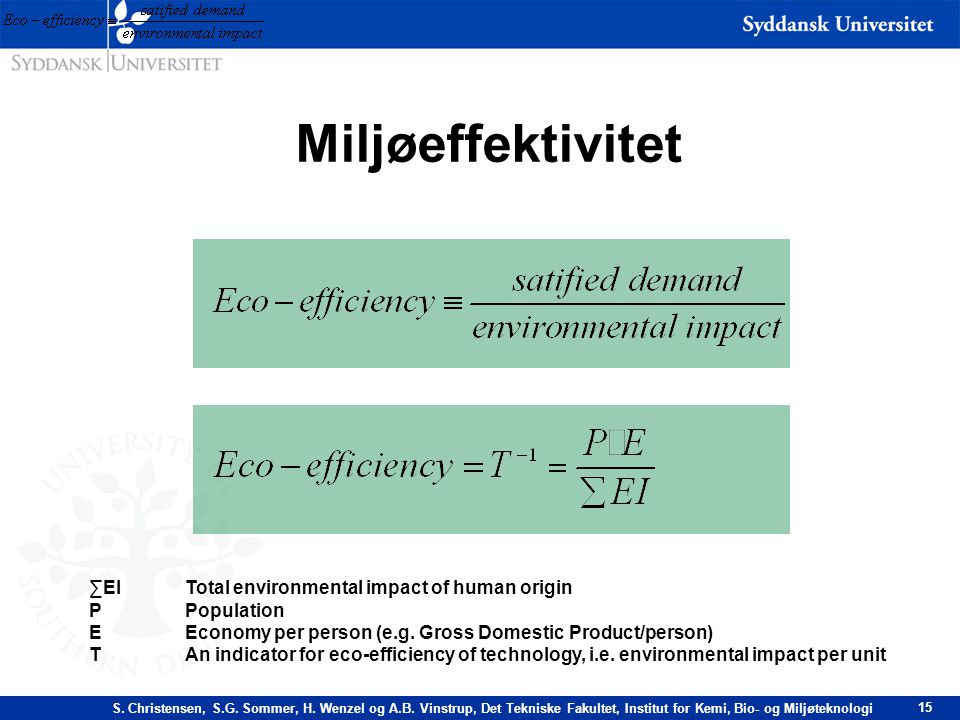 Miljøeffektivitet ∑EI Total environmental impact of human origin
