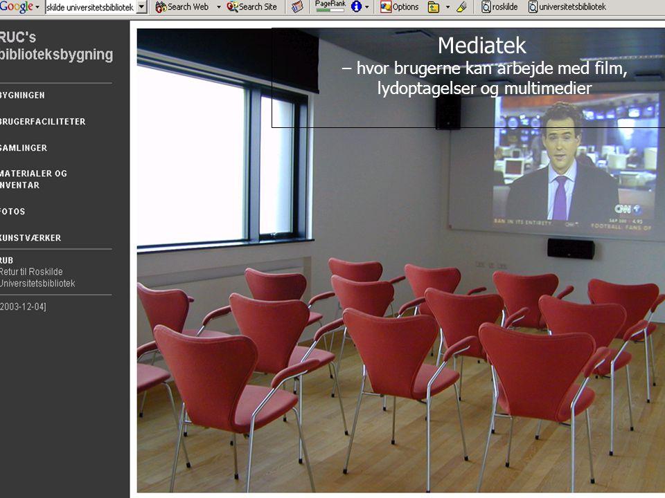– hvor brugerne kan arbejde med film, lydoptagelser og multimedier