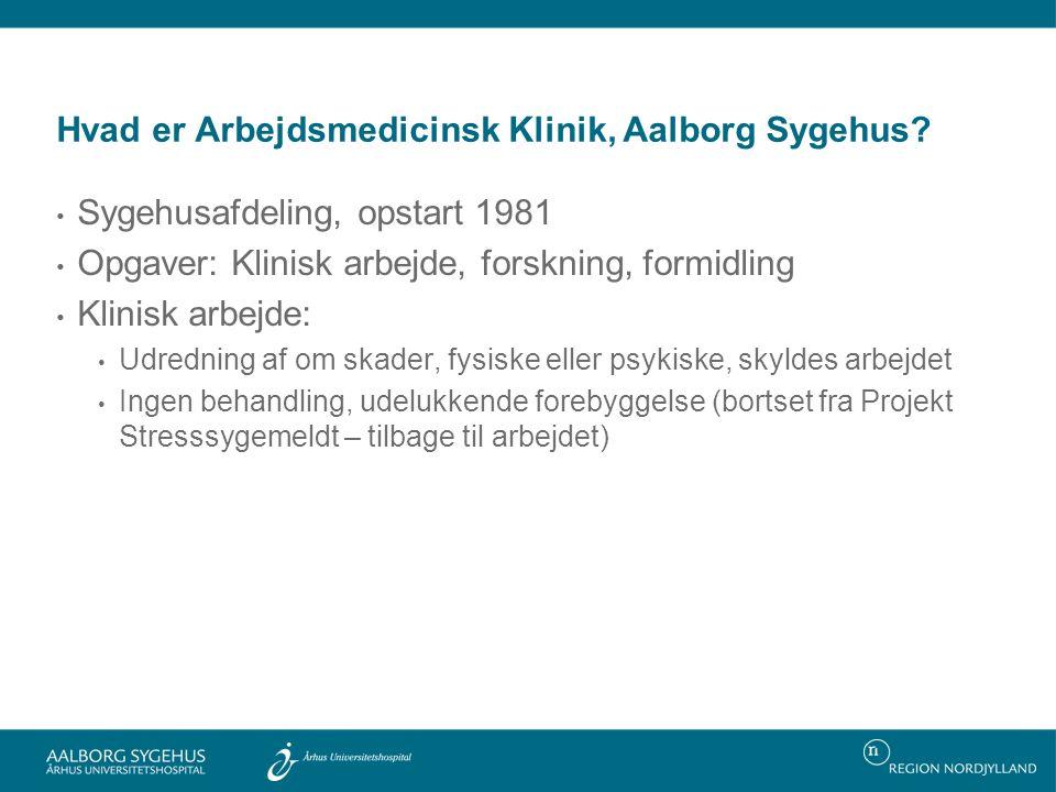 Hvad er Arbejdsmedicinsk Klinik, Aalborg Sygehus