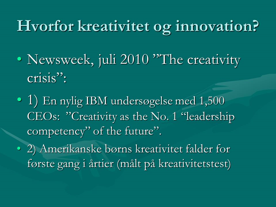 Hvorfor kreativitet og innovation