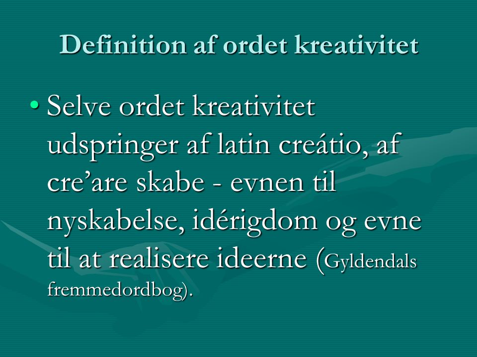 Definition af ordet kreativitet