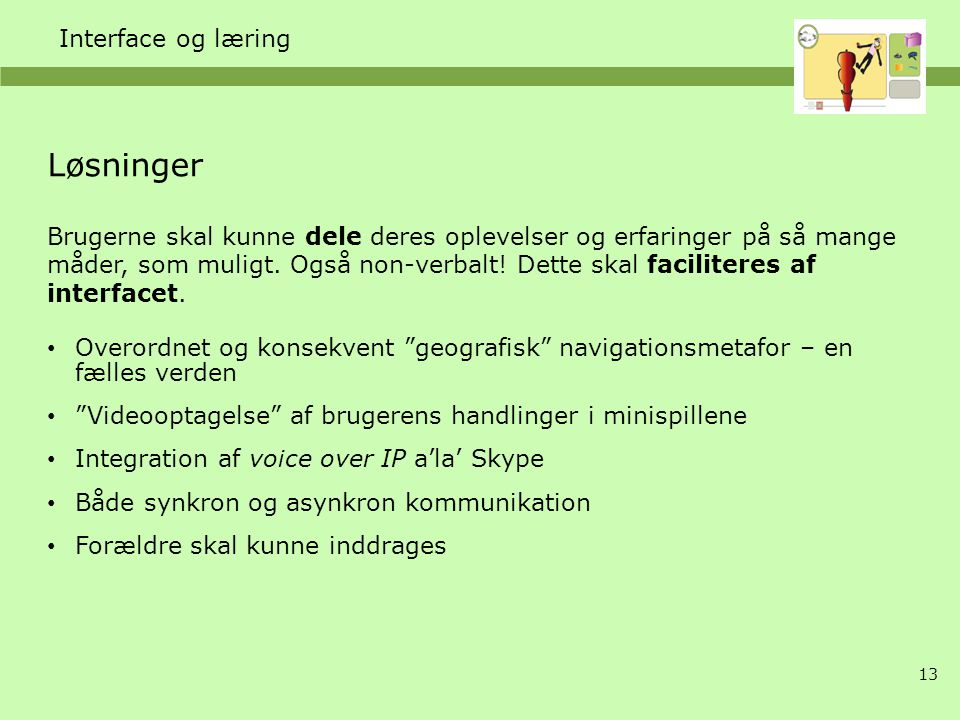 Løsninger Interface og læring