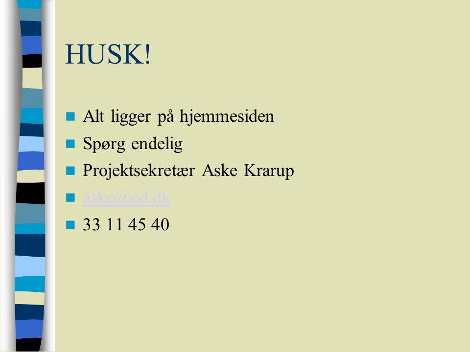 HUSK! Alt ligger på hjemmesiden Spørg endelig
