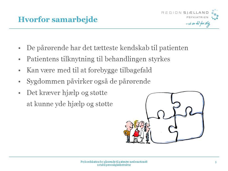 Hvorfor samarbejde De pårørende har det tætteste kendskab til patienten. Patientens tilknytning til behandlingen styrkes.
