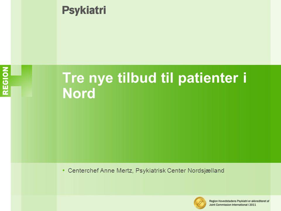 Tre nye tilbud til patienter i Nord