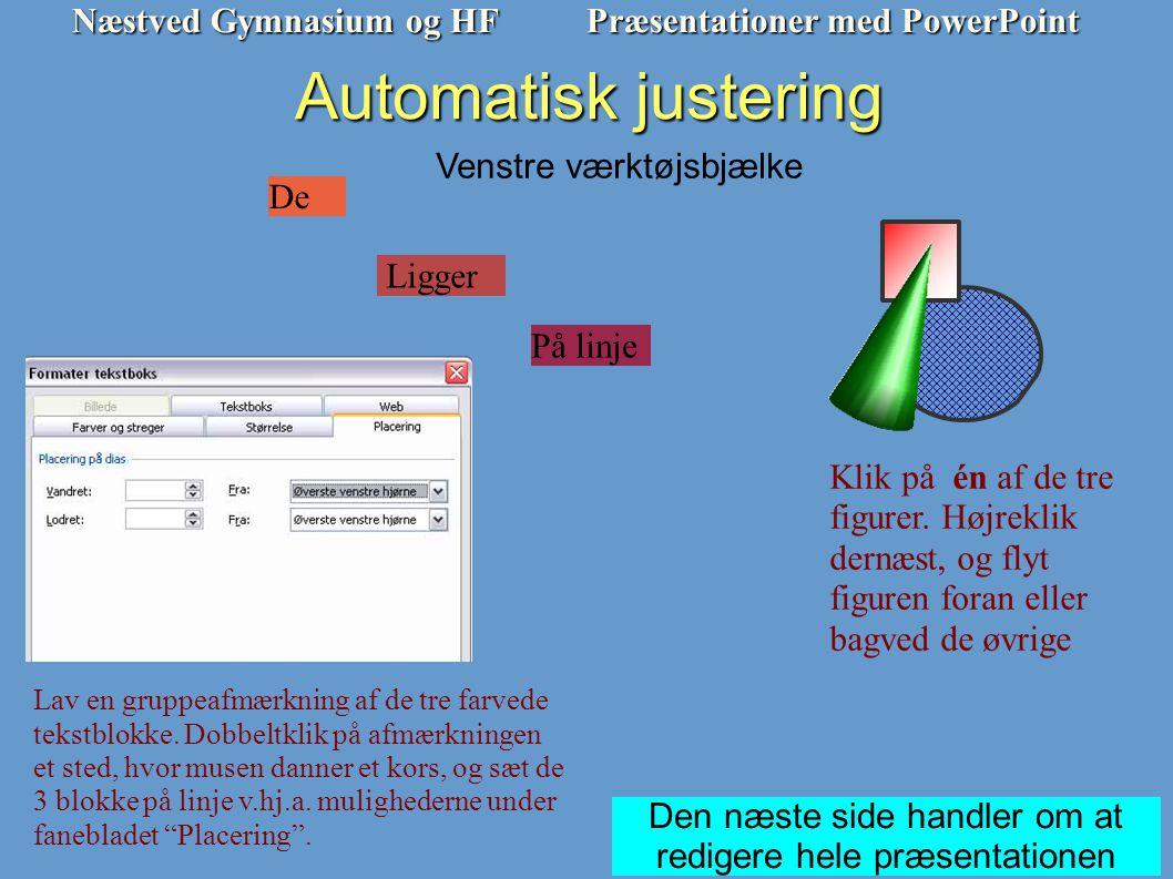 Automatisk justering Venstre værktøjsbjælke De Ligger På linje