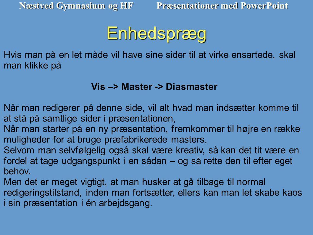 Vis –> Master -> Diasmaster