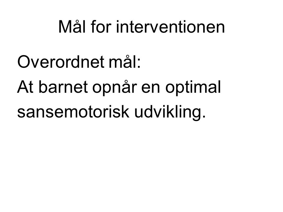 Mål for interventionen