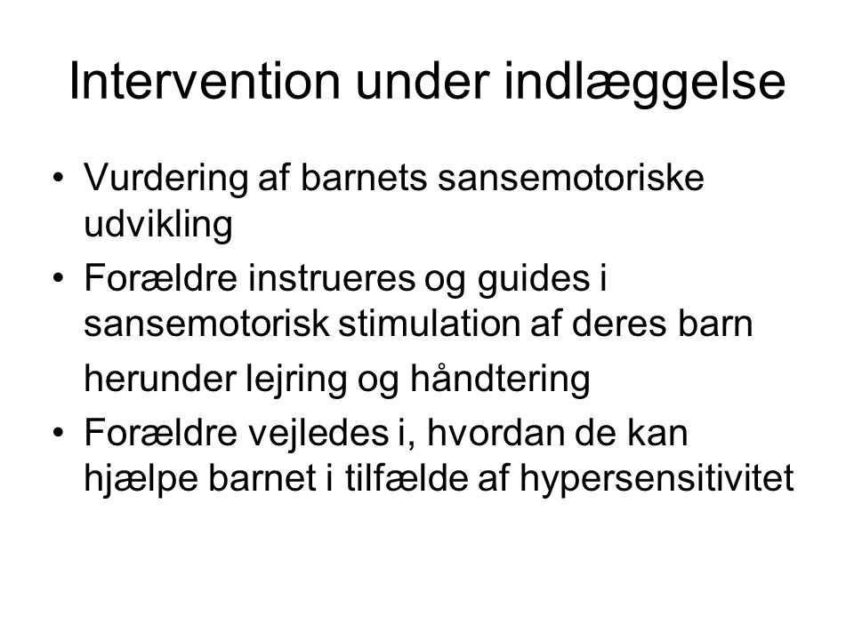 Intervention under indlæggelse