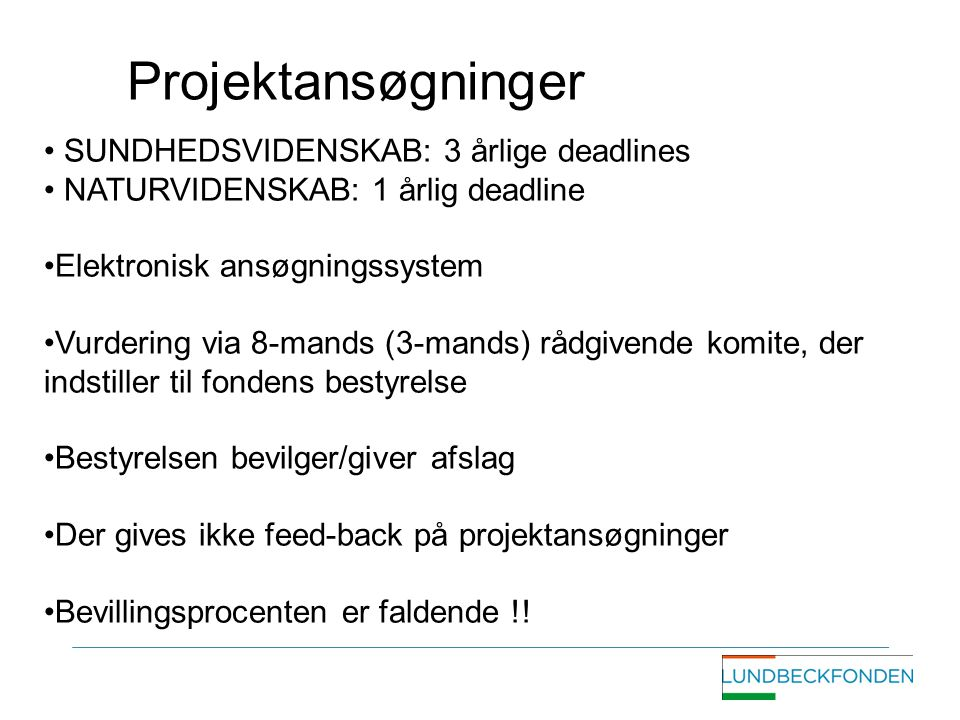 Projektansøgninger SUNDHEDSVIDENSKAB: 3 årlige deadlines