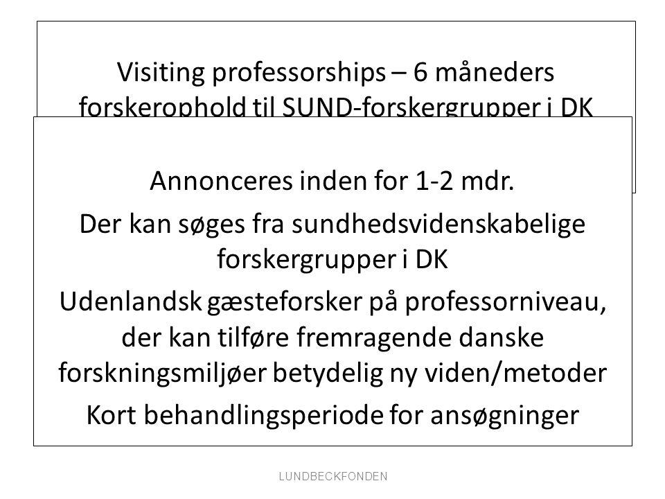 Visiting professorships – 6 måneders forskerophold til SUND-forskergrupper i DK