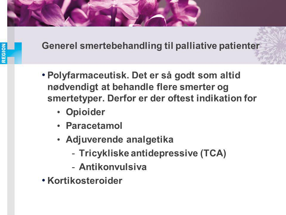 Generel smertebehandling til palliative patienter