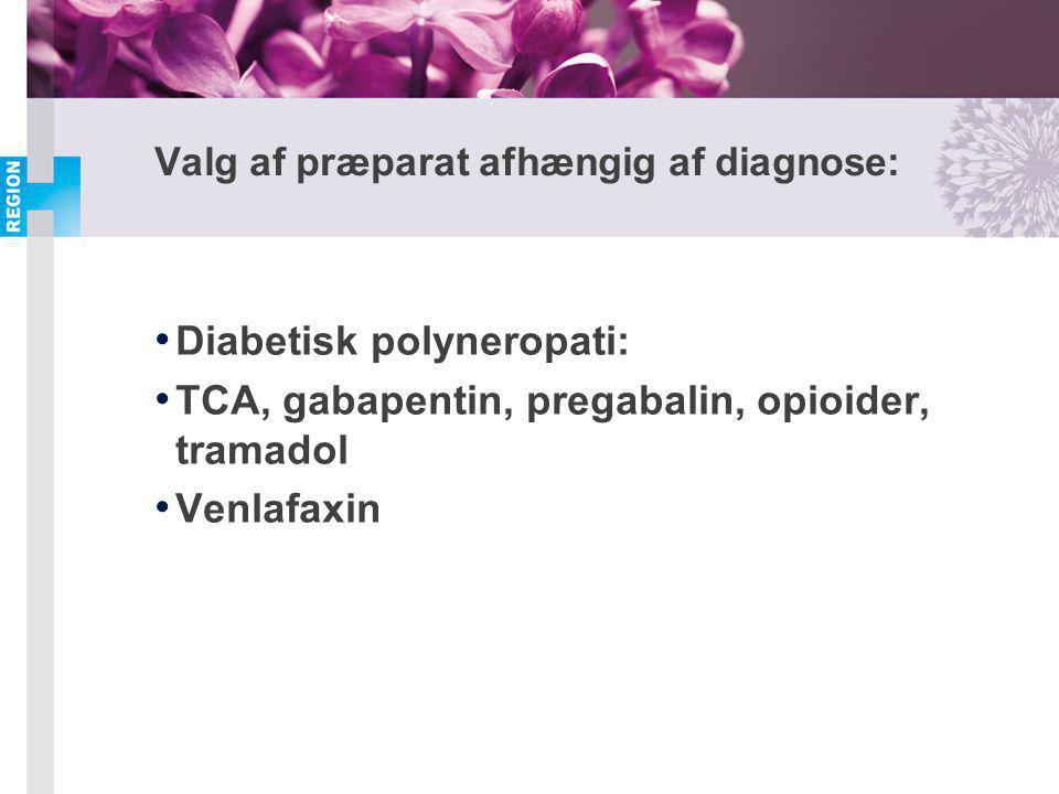 Valg af præparat afhængig af diagnose: