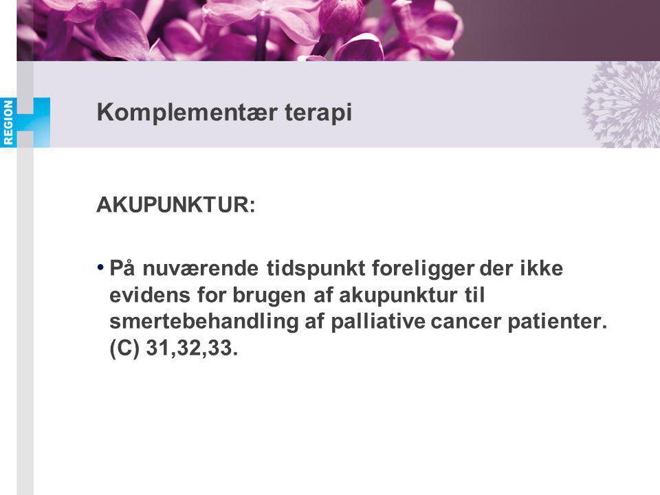 Komplementær terapi AKUPUNKTUR: