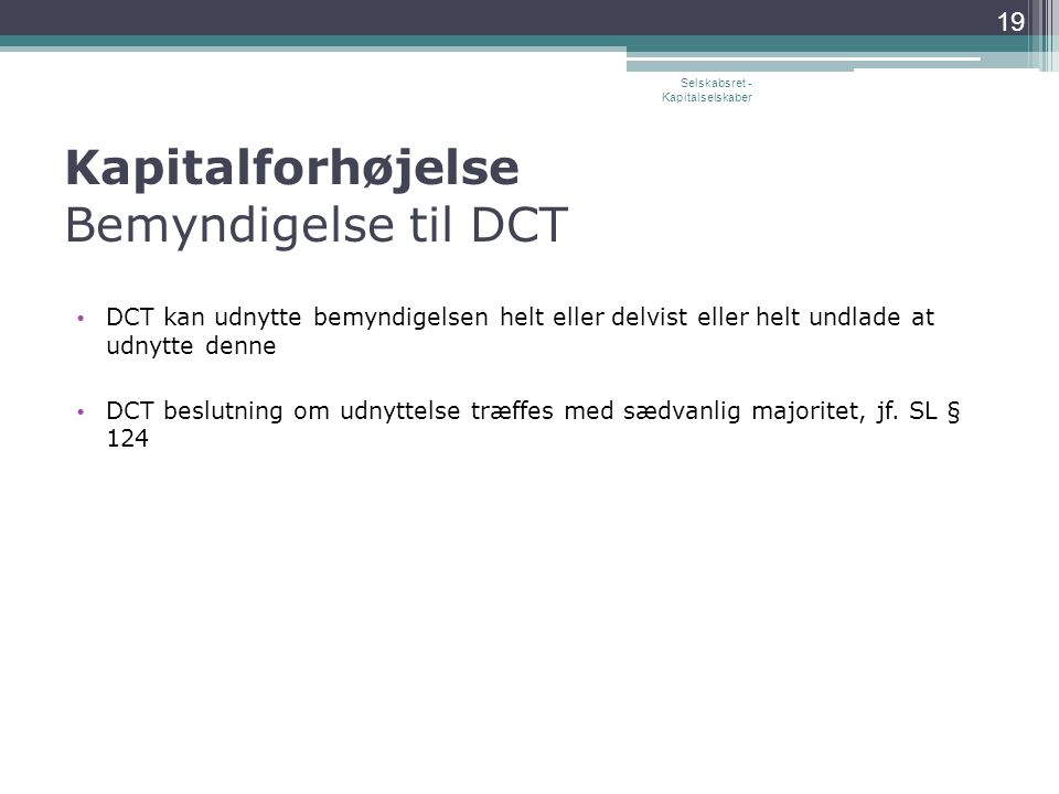 Kapitalforhøjelse Bemyndigelse til DCT