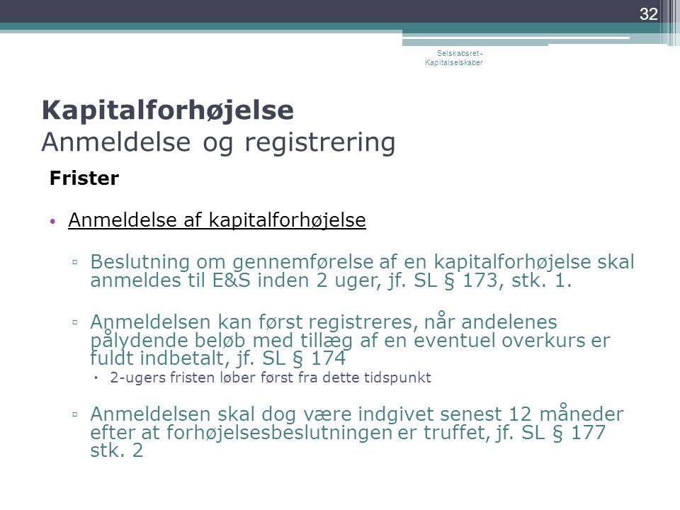 Kapitalforhøjelse Anmeldelse og registrering