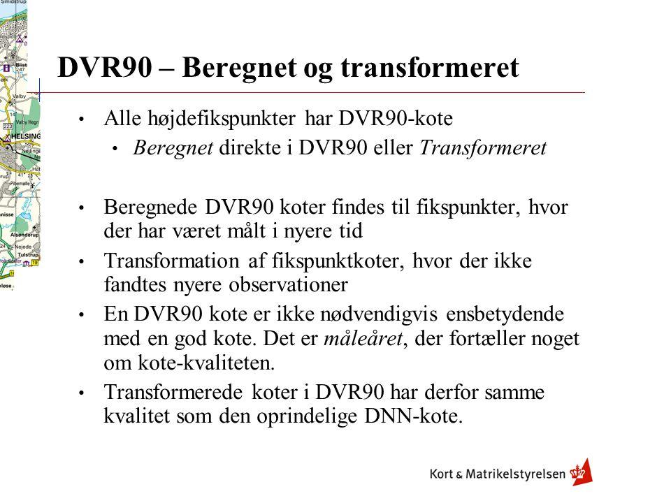 DVR90 – Beregnet og transformeret