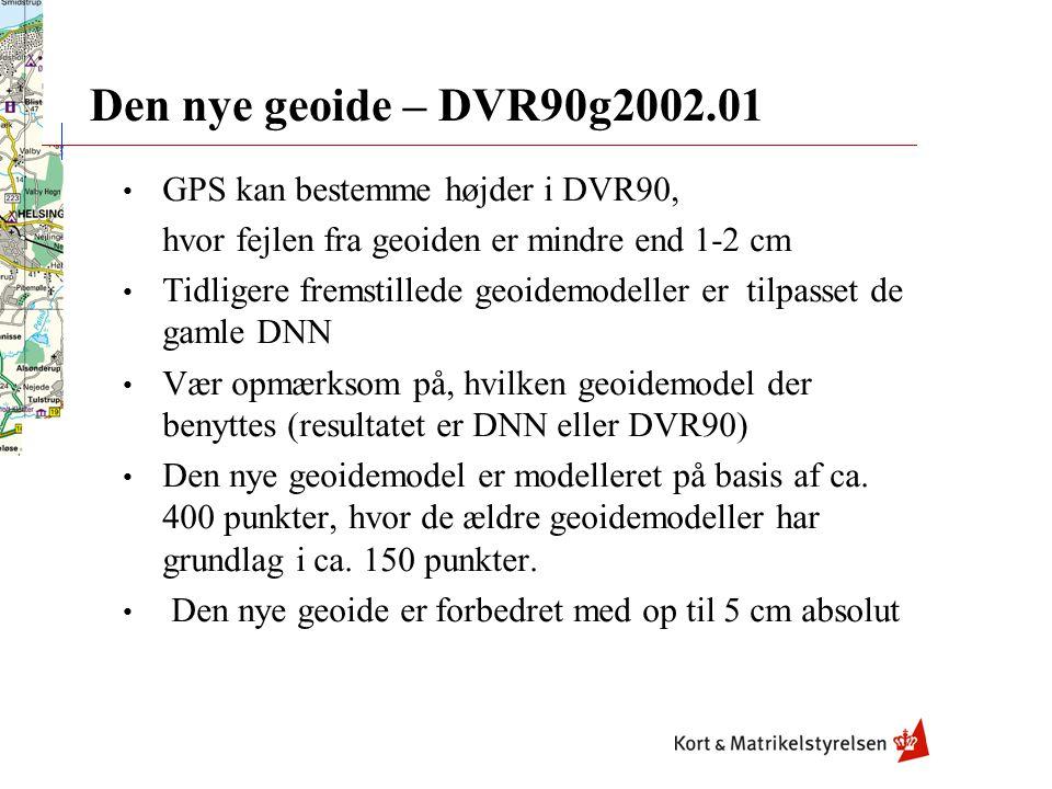 Den nye geoide – DVR90g2002.01 GPS kan bestemme højder i DVR90,