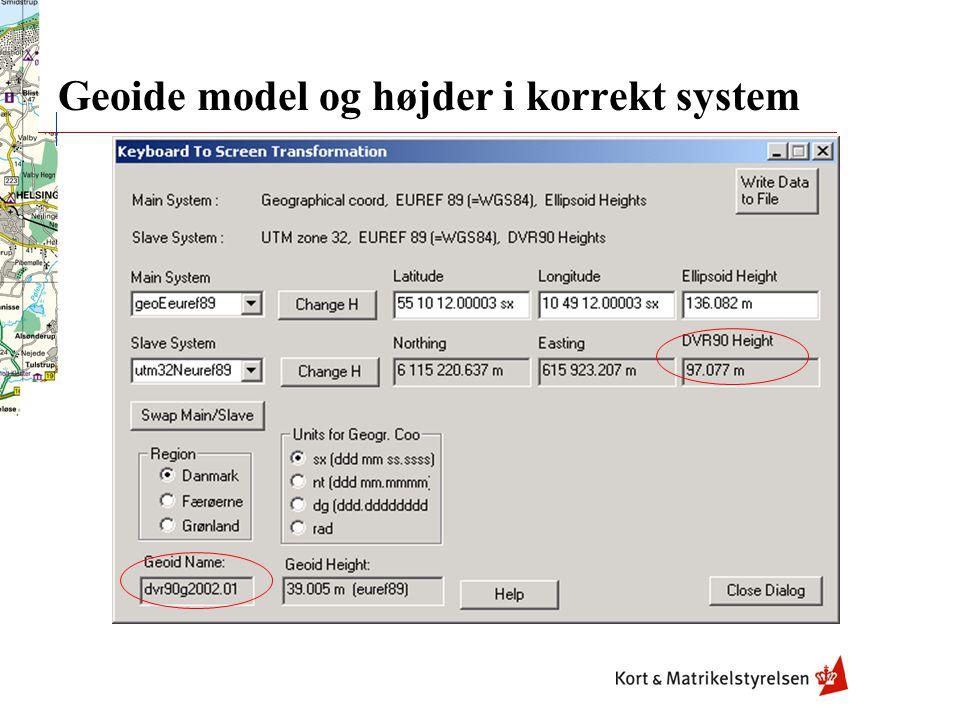 Geoide model og højder i korrekt system