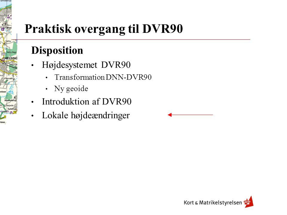 Praktisk overgang til DVR90