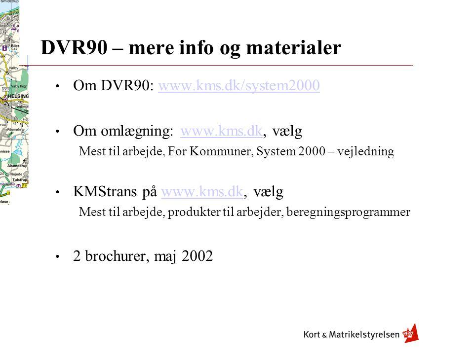 DVR90 – mere info og materialer