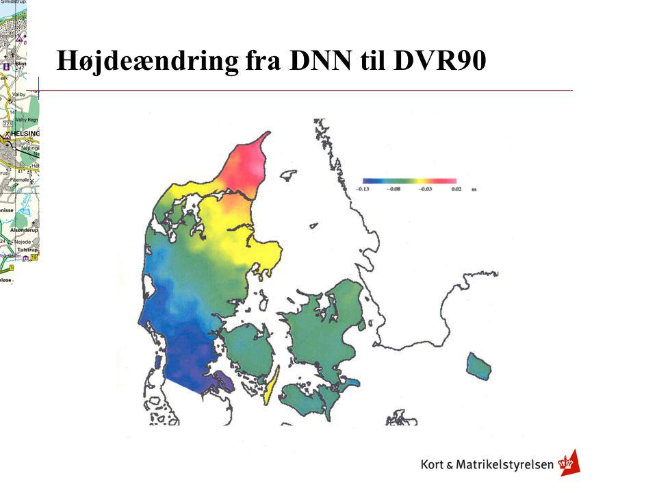 Højdeændring fra DNN til DVR90