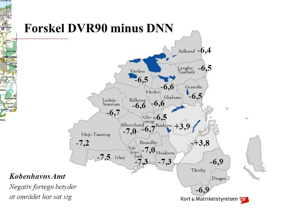 Forskel DVR90 minus DNN -6,4 -6,5 -6,5 -6,6 -6,5 -6,6 -6,6 -6,7 -6,5