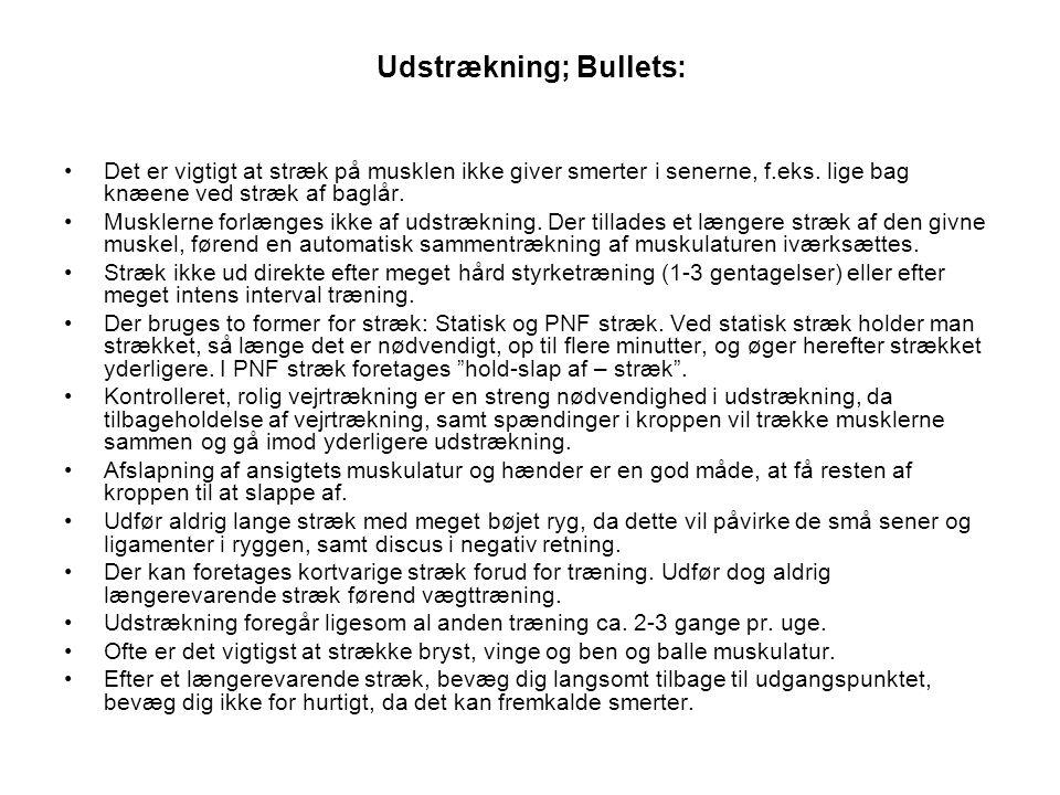 Udstrækning; Bullets: