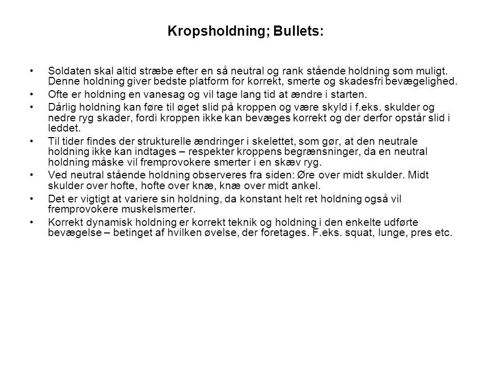 Kropsholdning; Bullets: