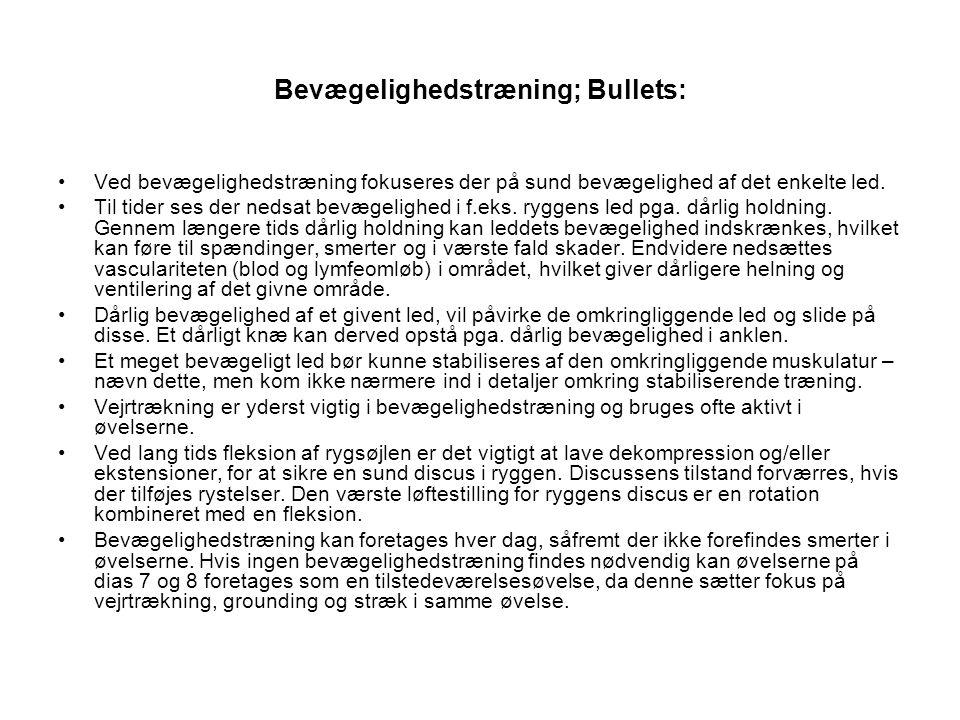 Bevægelighedstræning; Bullets: