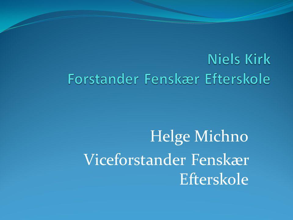 Niels Kirk Forstander Fenskær Efterskole