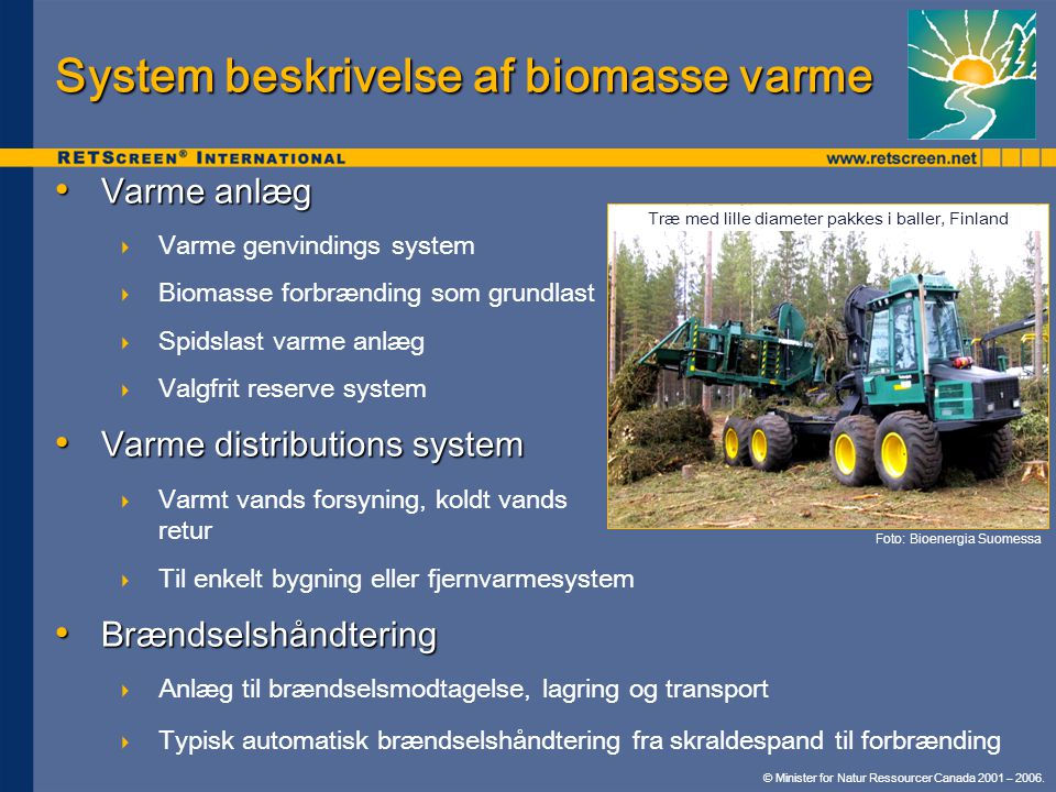 System beskrivelse af biomasse varme