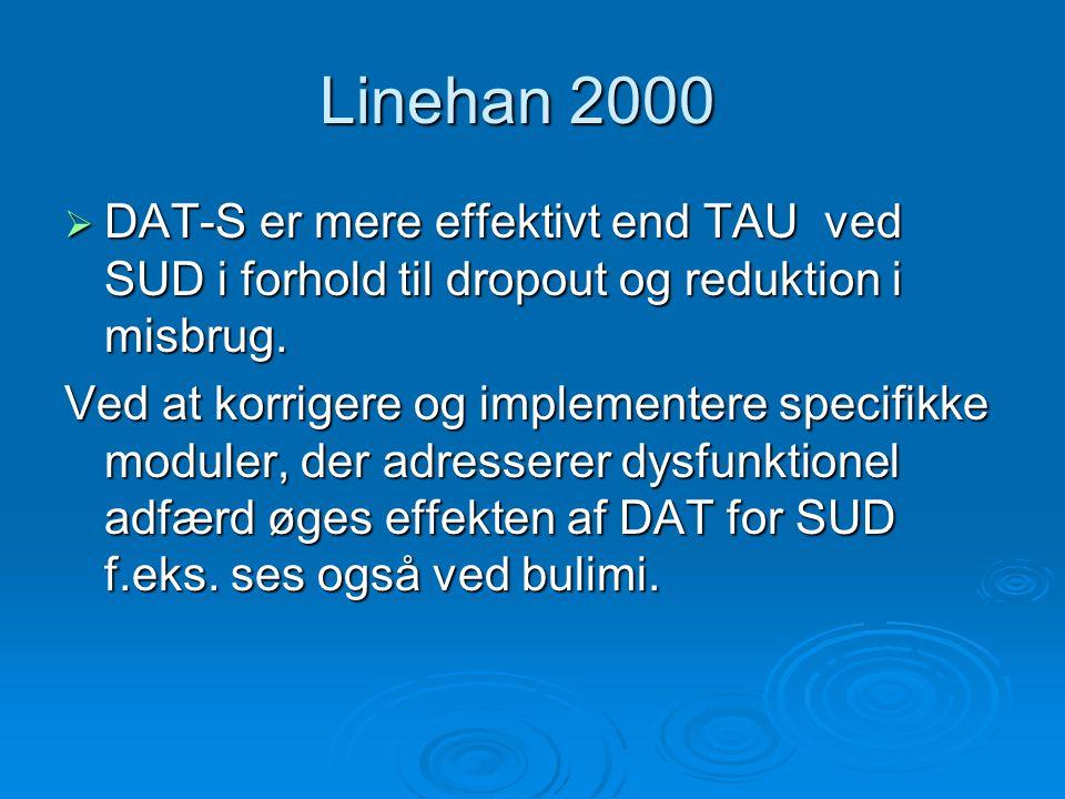 Linehan 2000 DAT-S er mere effektivt end TAU ved SUD i forhold til dropout og reduktion i misbrug.