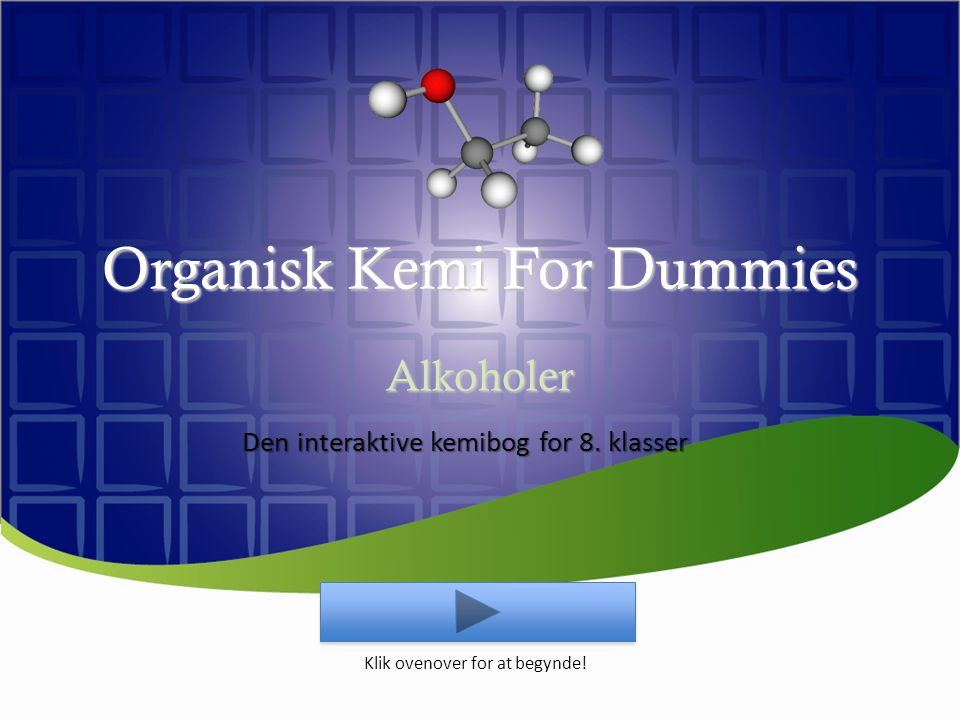 Organisk Kemi For Dummies