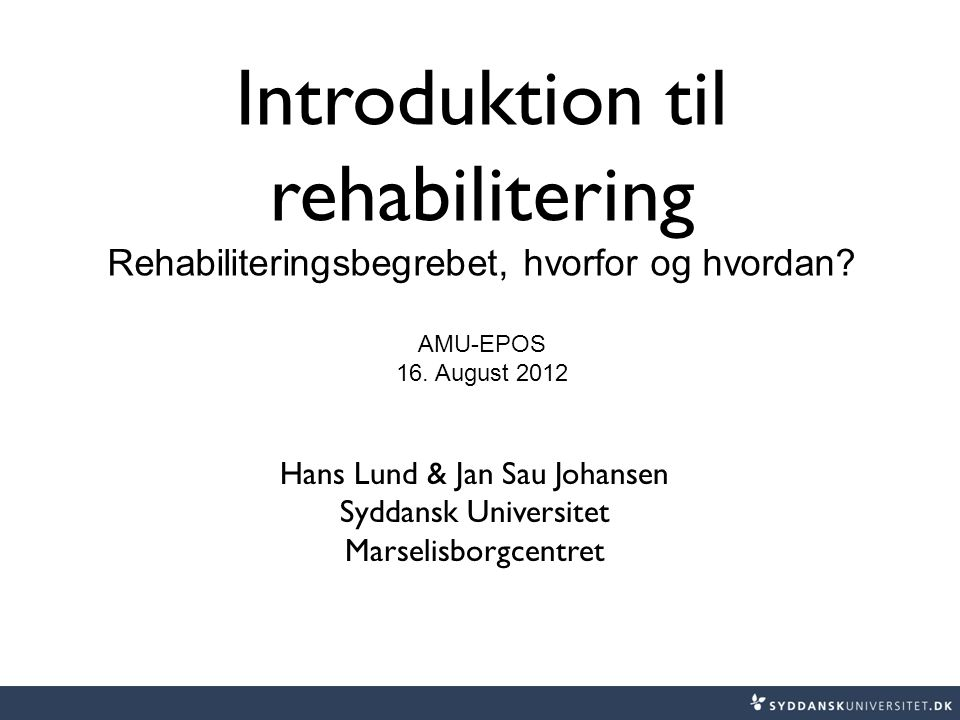 Introduktion til rehabilitering