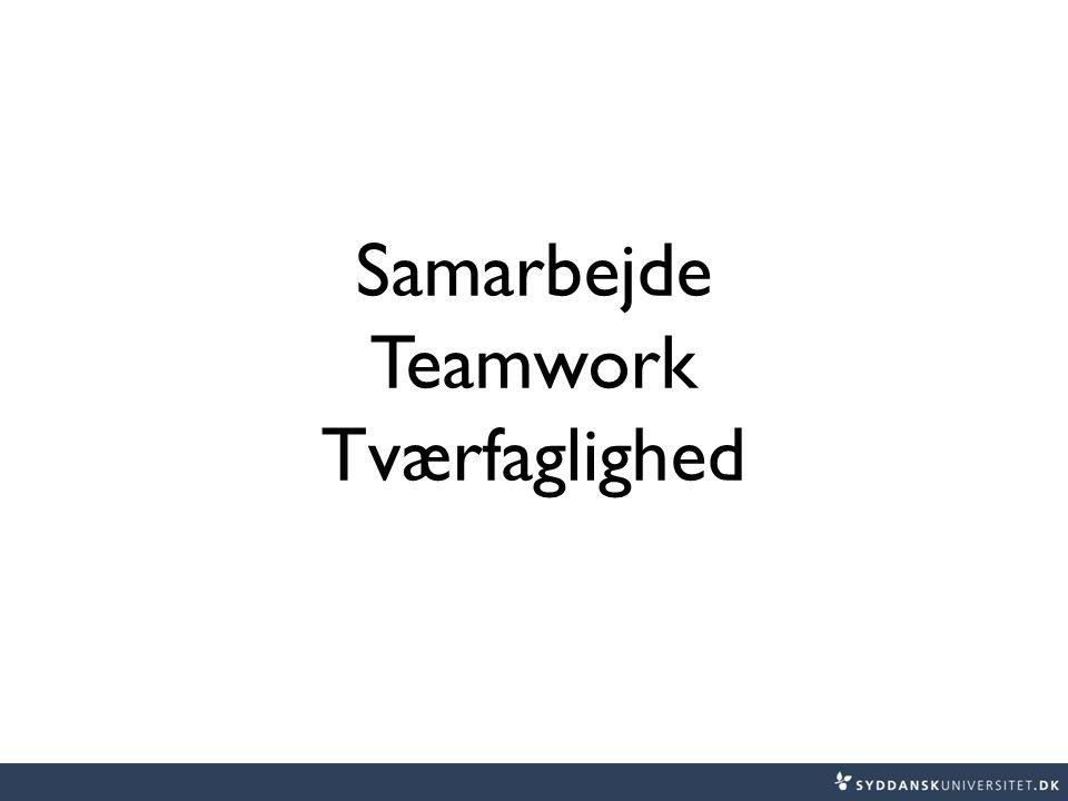 Samarbejde Teamwork Tværfaglighed