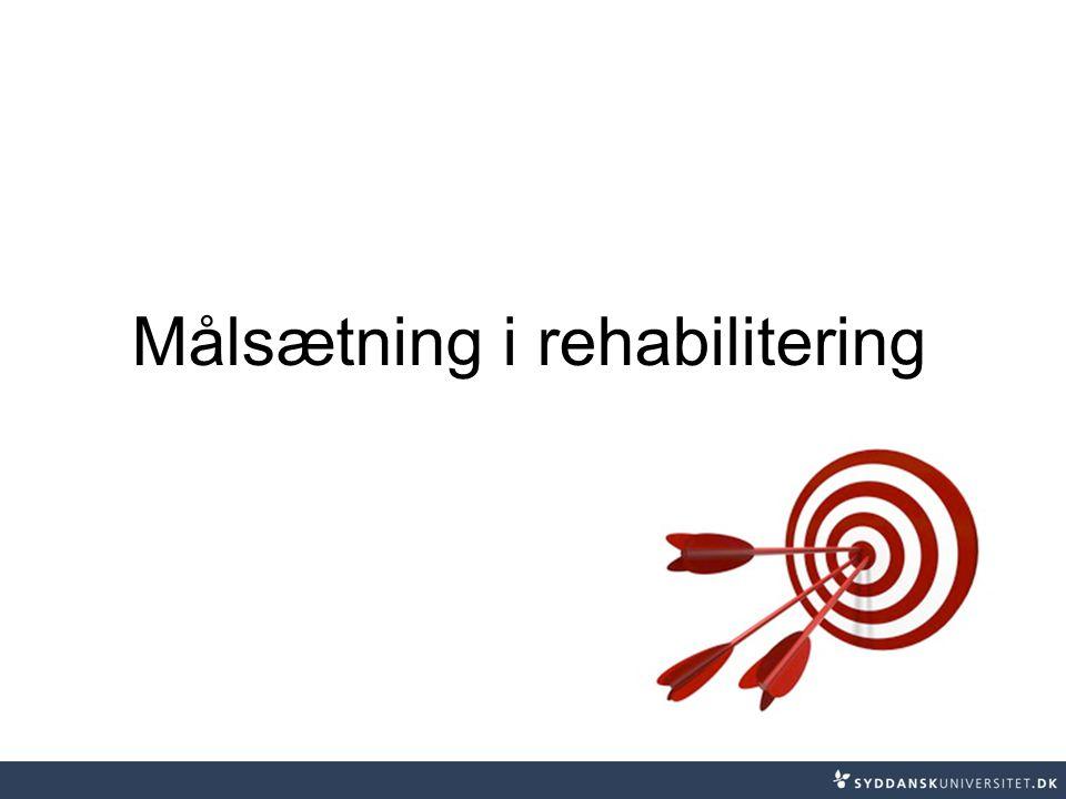 Målsætning i rehabilitering