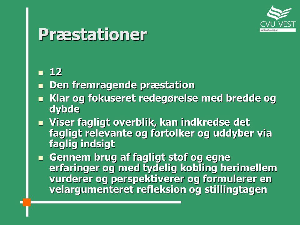 Præstationer 12 Den fremragende præstation