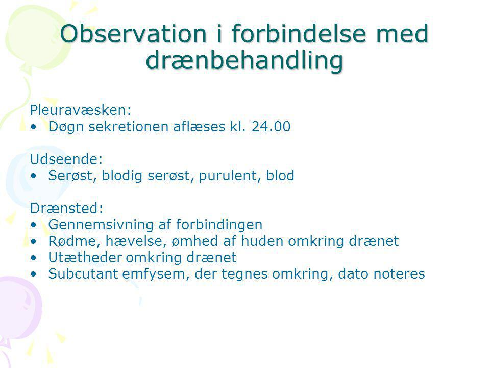 Observation i forbindelse med drænbehandling