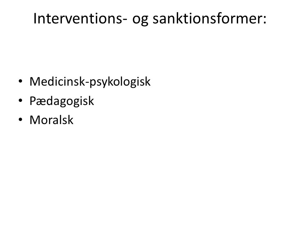 Interventions- og sanktionsformer: