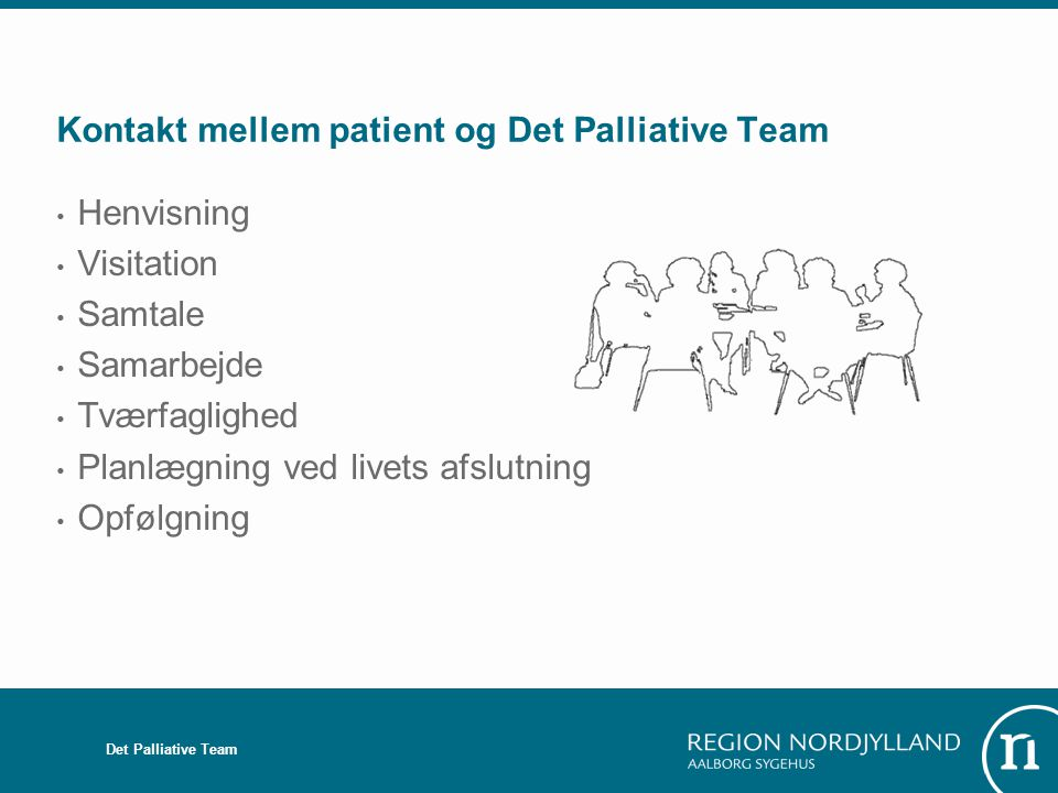Kontakt mellem patient og Det Palliative Team