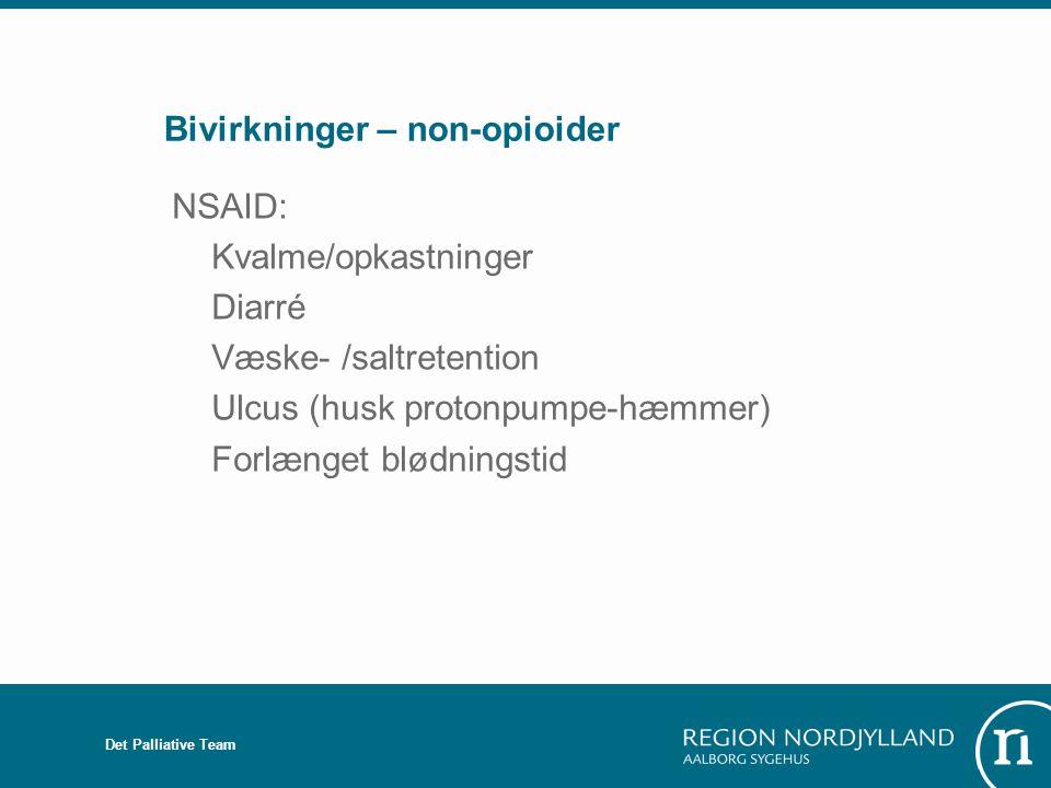 Bivirkninger – non-opioider