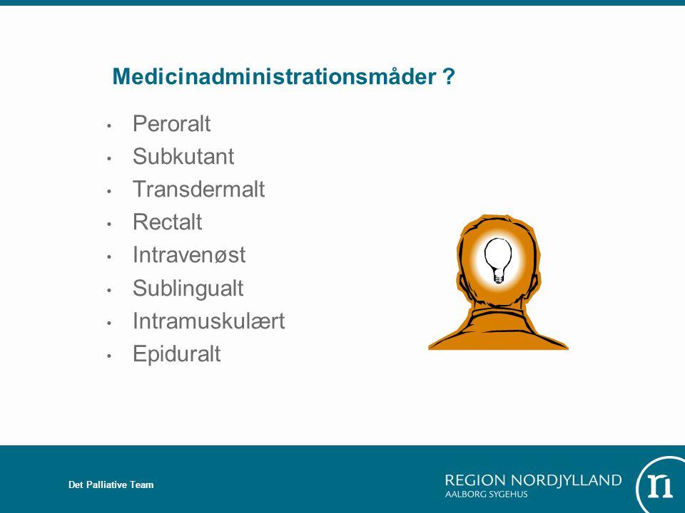 Medicinadministrationsmåder
