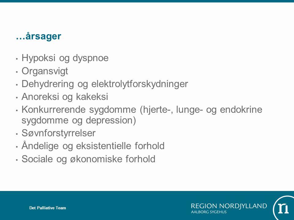 Dehydrering og elektrolytforskydninger Anoreksi og kakeksi
