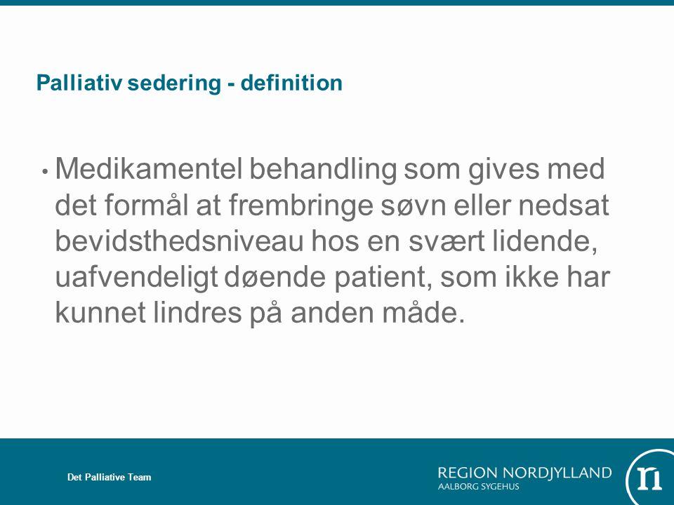 Palliativ sedering - definition