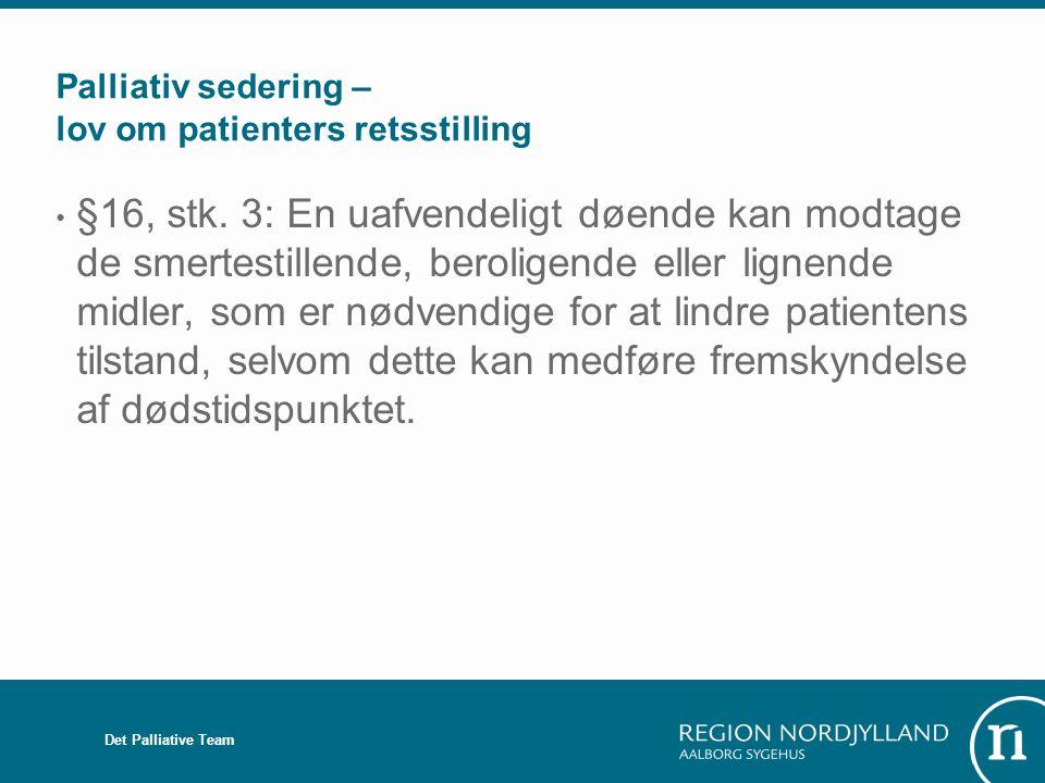 Palliativ sedering – lov om patienters retsstilling